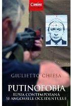 Putinofobia Rusia contemporană și angoasele