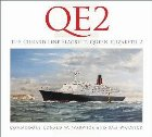 QE2: The Cunard Line Flagship, Queen Elizabeth 2