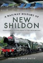 Railway History of New Shildon