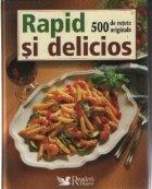 Rapid delicios 500 retete originale