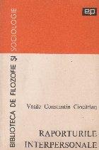 Raporturile interpersonale - Eseu psihosociologic