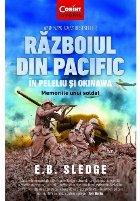 Razboiul din Pacific in Peleliu si Okinawa. Memoriile unui soldat