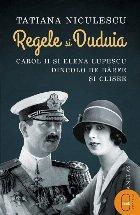 Regele și Duduia.Carol II și Elena Lupescu dincolo de bârfe și clișee