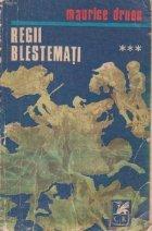 Regii Blestemati - Lupoaica Frantei. Crinul si Leul, Volumul al III-lea