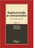 Regimul juridic al contraventiilor. O.G. nr.2/2001 comentata. Editia a IV-a