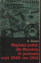 Regimul politic din Romania in perioada sept. 1940 - ian. 1941