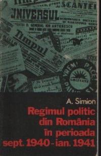 Regimul politic din Romania in perioada sept. 1940 - ian. 1941