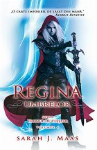 Regina umbrelor (Seria Tronul de Clestar, volumul 4)