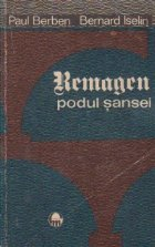 Remagen Podul sansei martie 1945)