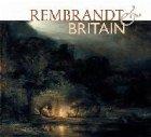 Rembrandt & Britain