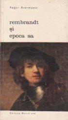 Rembrandt si epoca sa