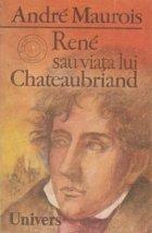 Rene sau viata lui Chateaubriand