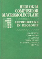 Reologia compusilor macromoleculari, I - Introducere in reologie
