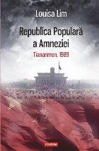 Republica Populară a Amneziei. Tiananmen, 1989
