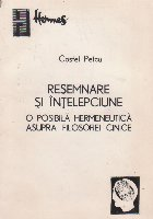 Resemnare intelepciune posibila hermeneutica asupra