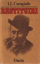 Restituiri - I. L. Caragiale