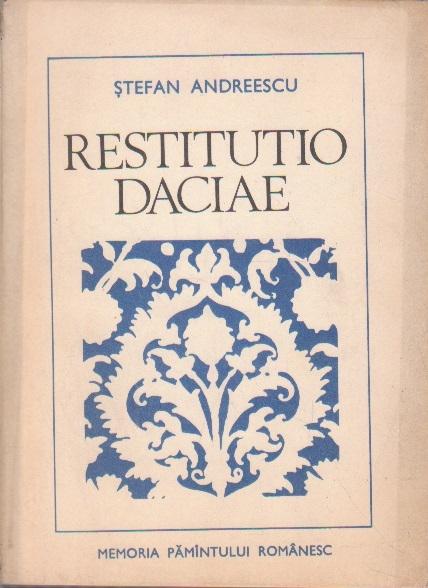 Restitutio Daciae - Relatiile Politice Dintre Tara Romaneasca, Moldova si Transilvania in Rastimpul 1526-1593