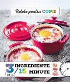 Retete pentru copii 3 ingrediente, 15 minute