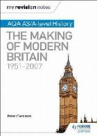 My Revision Notes: AQA AS/A-level History: The Making of Mod
