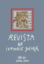 Revista de Istorie Socială. Volumul XIII-XV/ 2008-2010