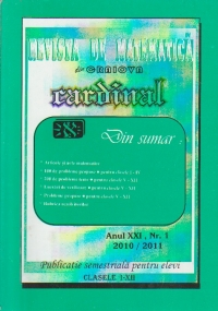 Revista de matematica Cardinal Nr. 1/2010-2011, Clasele I-XII