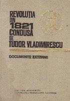 Revolutia din 1821 condusa de Tudor Vladimirescu - Documente externe