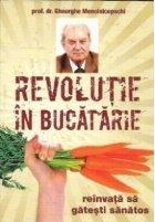 Revolutie bucatarie reinvata gatesti sanatos