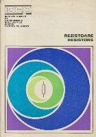 Rezistoare / Resistors 1975-1976