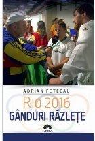 Rio 2016. Gânduri răzleţe