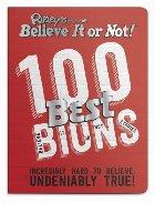 Ripley's 100 Best Believe It or Nots