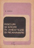 Riscuri si erori in anestezie si reanimare