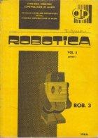 Robotica, Volumul 3, Partea I - Manipulatoare si roboti universali, 1. Roboti programabili.