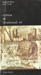 Roma si destinul ei, Volumul I