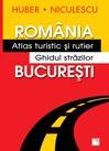 Romania - Atlas turistic si rutier. Bucuresti - Ghidul strazilor