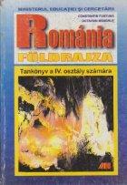 Romania Foldrajza - Tankonyv a IV. osztaly szamara