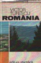 Romania - Natura. Om. Economie