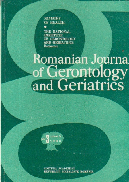 Romanian Journal of Gerontology and Geriatrics, No 3, Tome 9/1988