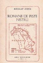 Romanii peste Nistru Lamuriri pentru