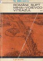 Romanii supt Mihai-Voievod Viteazul, Volumul al II-lea