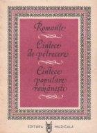 Romante, cintece de petrecere, cintece populare romanesti