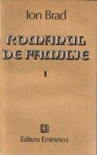 Romanul de familie, Volumele I si II