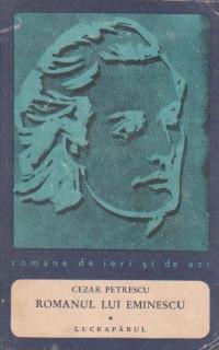 Romanul lui Eminescu, Volumul I - Luceafarul
