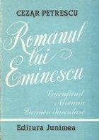 Romanul lui Eminescu - Luceafarul. Nirvana. Carmen Saeculare
