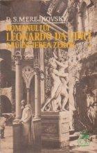 Romanul lui Leonardo da Vinci sau Invierea zeilor, Volumul I