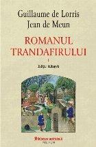 Romanul trandafirului Volumul (editie bilingva)