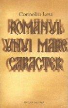 Romanul unui mare caracter sau