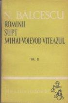 Rominii supt Mihai-Voievod Viteazul, Volumul al II-lea