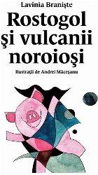 Rostogol și vulcanii noroioși (#3)