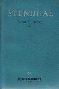 Rosu si Negru - Cronica anului 1830, Volumul I