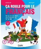 Ca roule pour le francais - Activități pentru învățarea limbii franceze - 10-12 ani